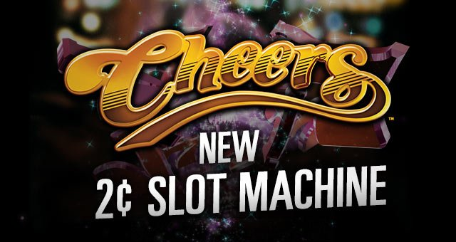 new-2-cent-slot-machines-cheers.jpg