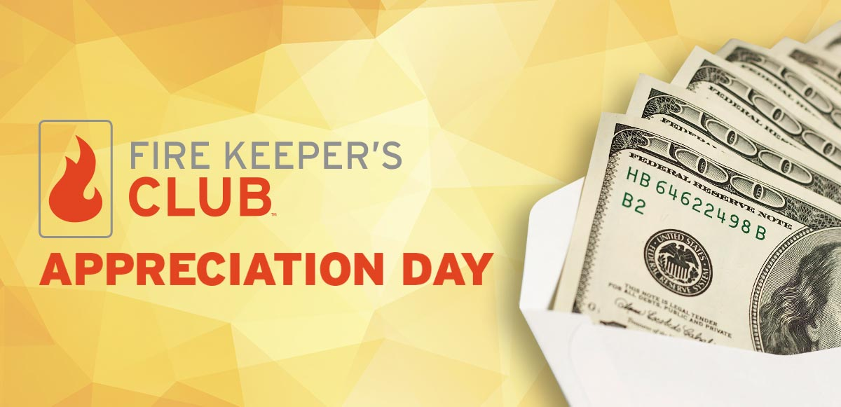fire-keepers-club-appreciation-day-new-format-money.jpg