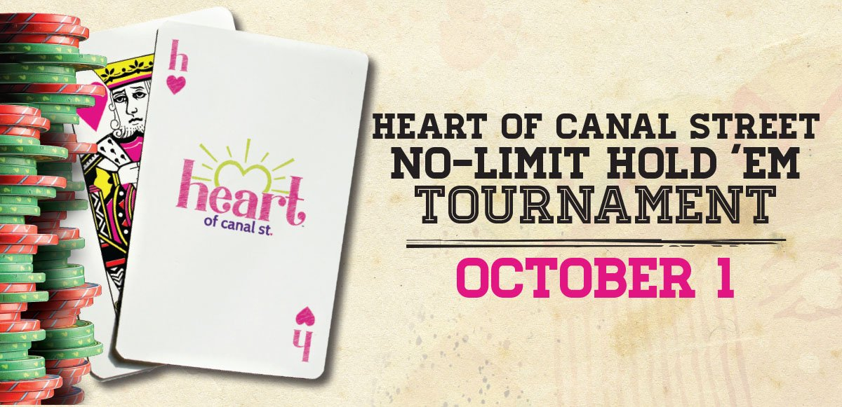 Heart of Canal Street No-Limit Hold 'Em Tournament