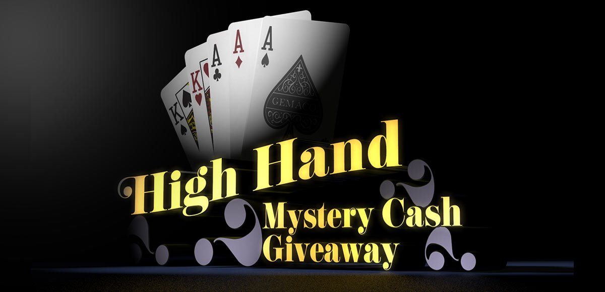 High Hand Mystery Cash Giveaway