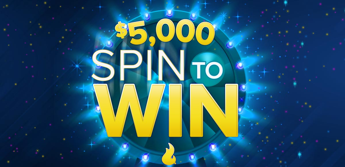$5,000 Spin to Win