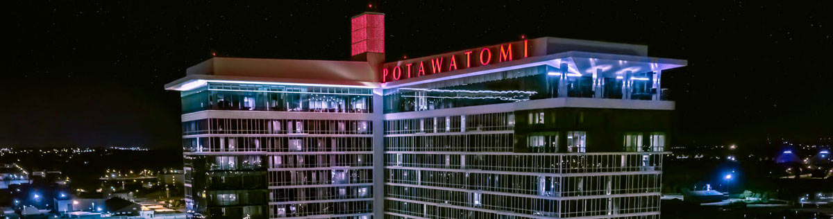 Potawatomi Hotel & Casino Updates
