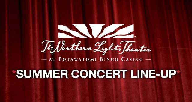 Milwaukee Summer Concerts at The Northern Lights Theater