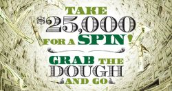 Grab the Dough and Go Promotion at Potawatomi Bingo Casino