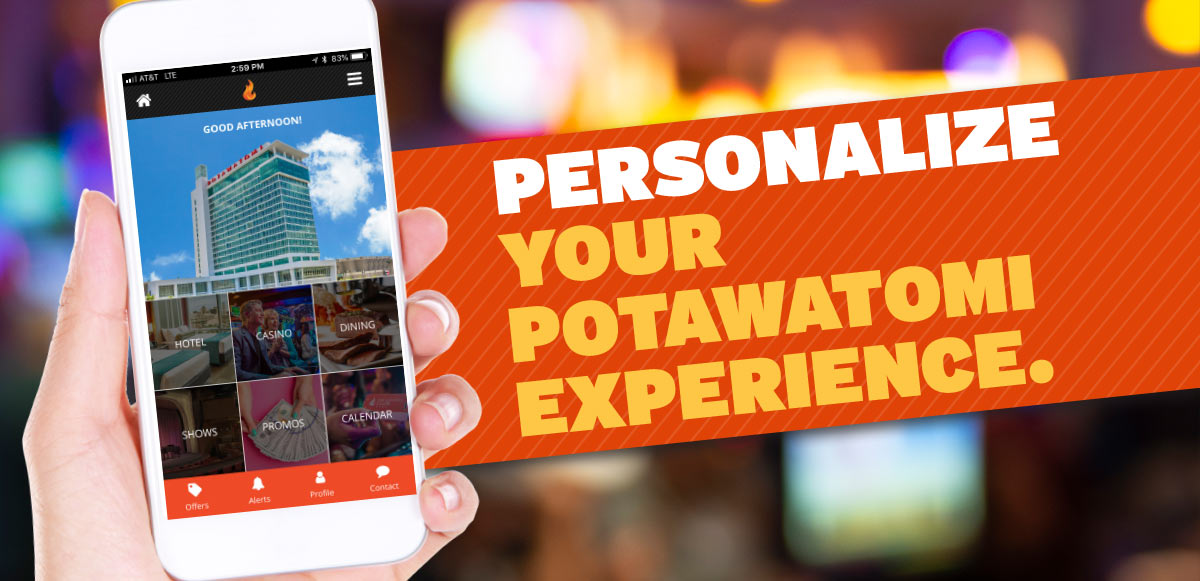 Personalize Your Potawatomi Experience