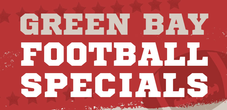 Green Bay Game Specials