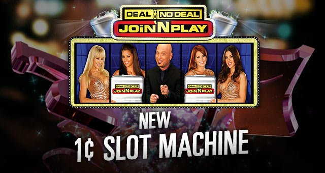New Penny Slot Machine - Deal or No Deal