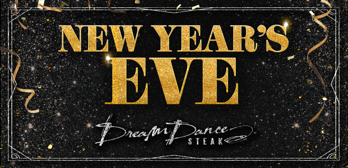 dream-dance-steak-new-years-eve-specials-potawatomi.jpg