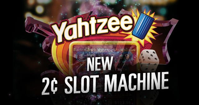New Progressive Slot Machine at Potawatomi - Yahtzee
