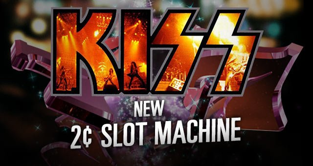 New 2¢ Slot Machine—Kiss