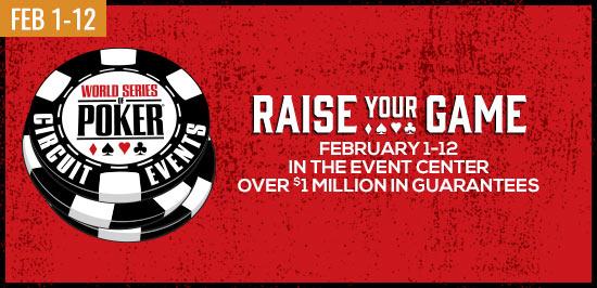 World Series of Poker, February 1-12